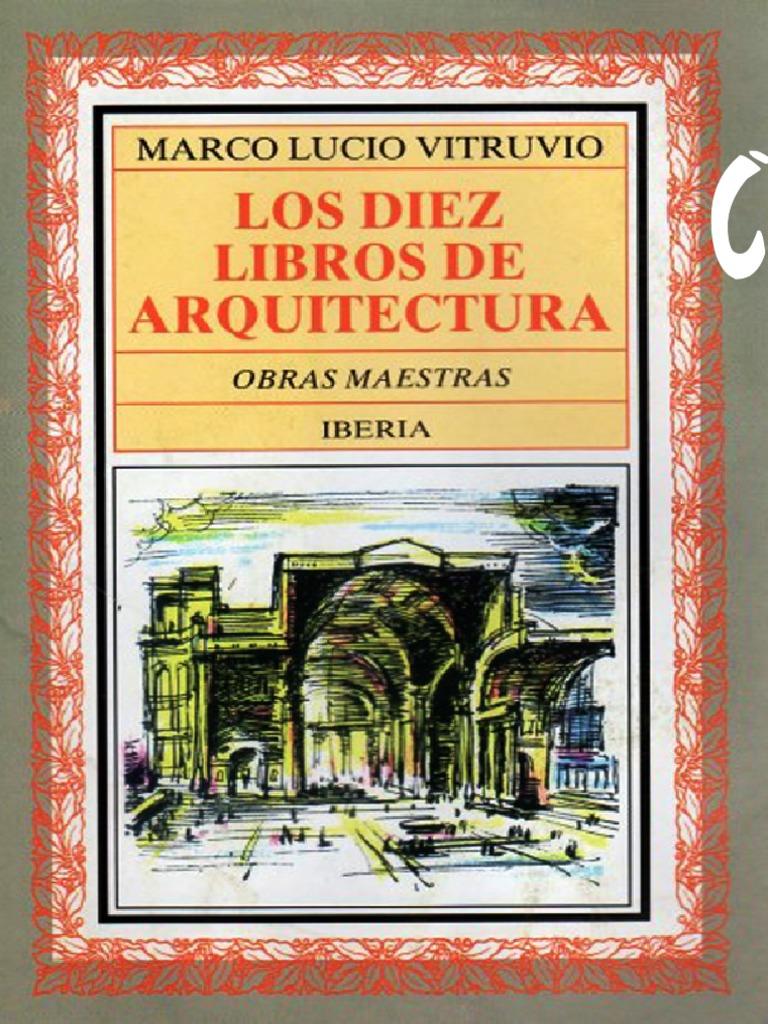 Los 10 libros de arquitectura de Marcos V